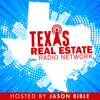Texas Real Estate Radio Network podcast