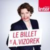 Le Billet d'Alex Vizorek