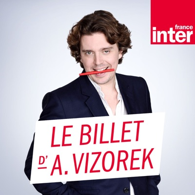 Le Billet d'Alex Vizorek:France Inter