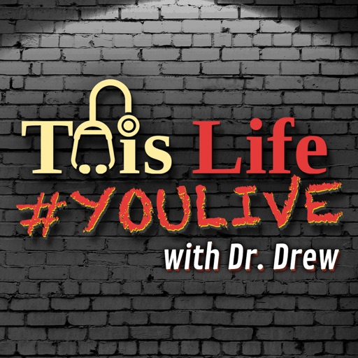 Cover image of This Life #YOULIVE With Dr Drew