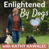 Enlightened By Dogs with Kathy Kawalec artwork