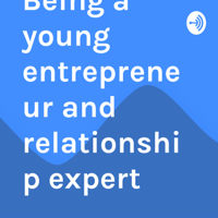 Motivational speaking about Being a young entrepreneur and relationship expert podcast