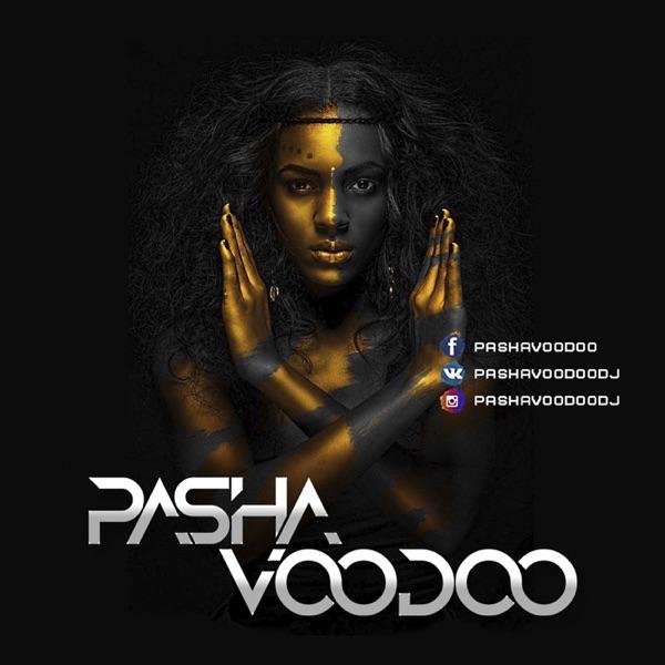 Pasha VooDoo