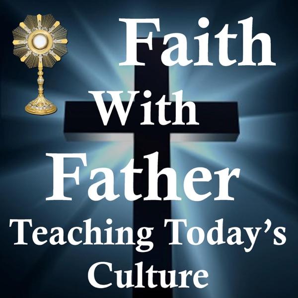Faith With Father