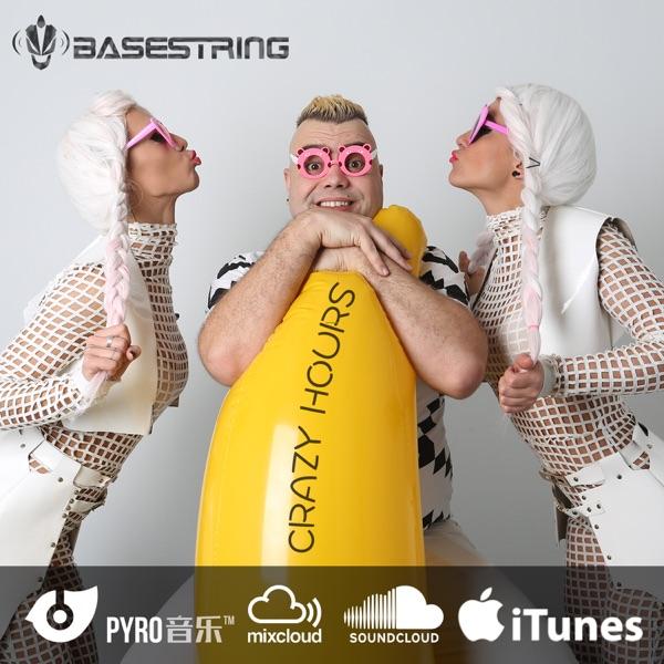 DJ Basestring Crazy Hours