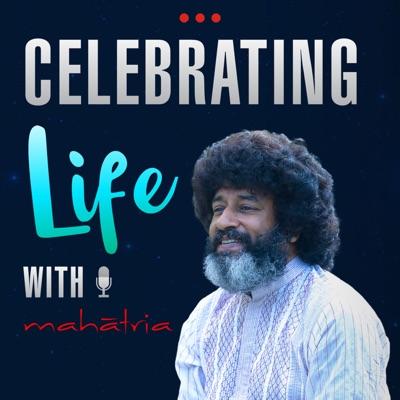 Celebrating Life With Mahatria:Mahatria