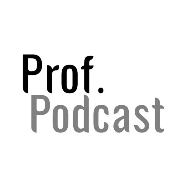 Prof. Podcast