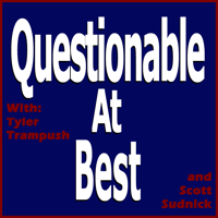 Questionable at Best podcast