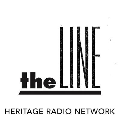 The Line:Heritage Radio Network