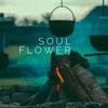 Soul Flower artwork