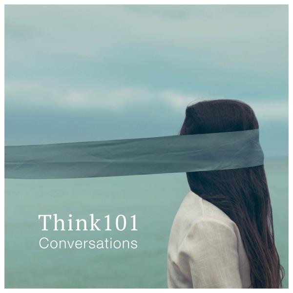 Think101: Conversations