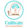 Cultivate Your Success Podcast artwork