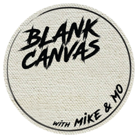 Blank Canvas with Mike & Mo podcast