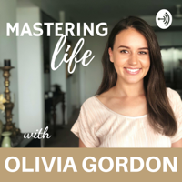 Mastering Life Podcast podcast