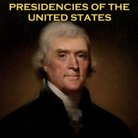 Presidencies of the United States podcast