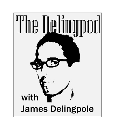 The Delingpod: The James Delingpole Podcast:delingpole
