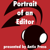 Portrait of an Editor podcast