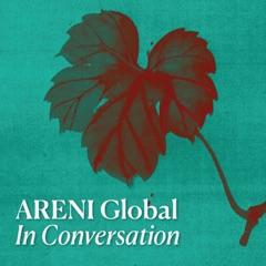 ARENI Global: In Conversation