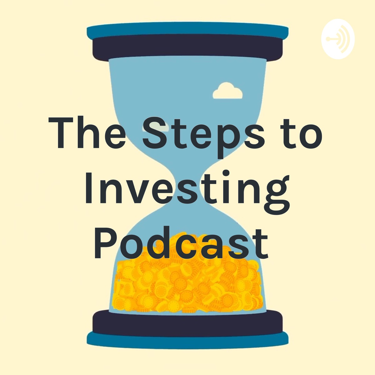 The Steps to Investing Podcast
