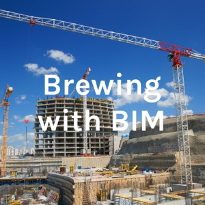 Brewing with BIM