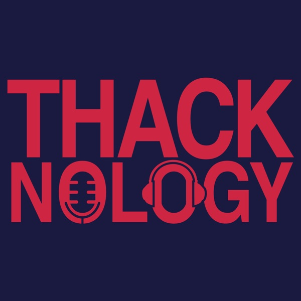 Thacknology