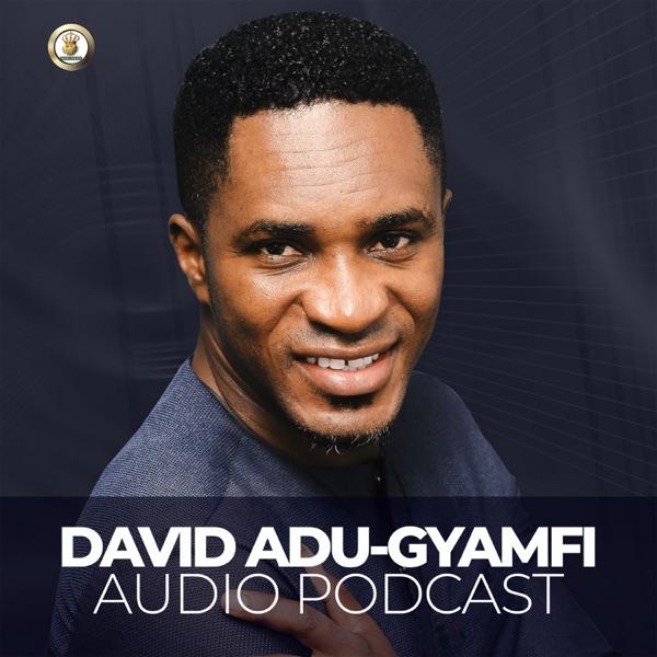 David Adu-Gyamfi Audio Podcast
