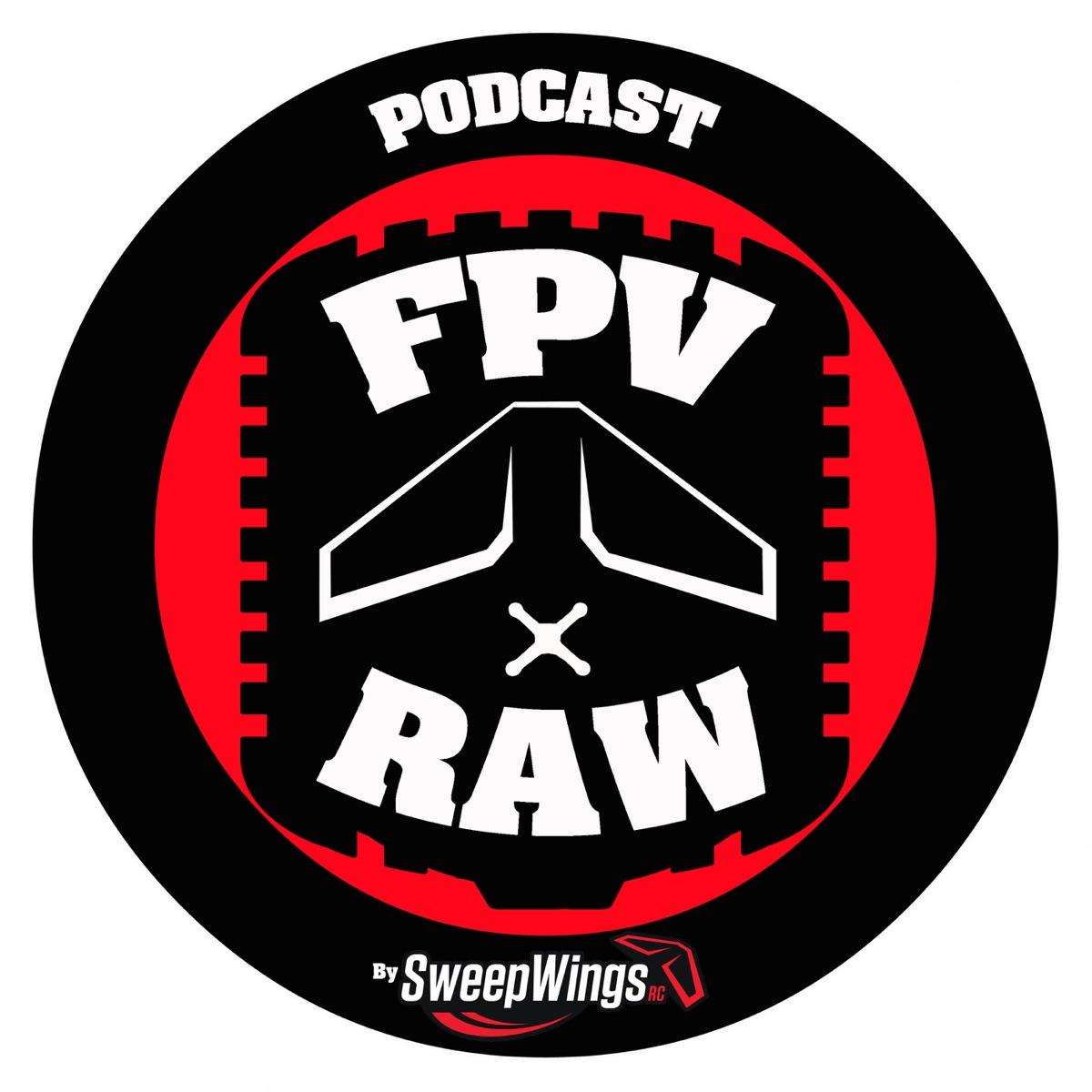 FPV RAW Podcast