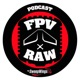 FPV RAW Podcast