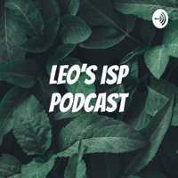 Leo's isp podcast podcast