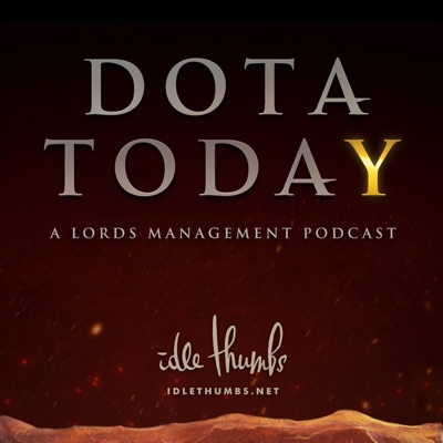 Dota Today:idle thumbs