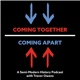 Coming Together/Coming Apart: A History of the Korean War