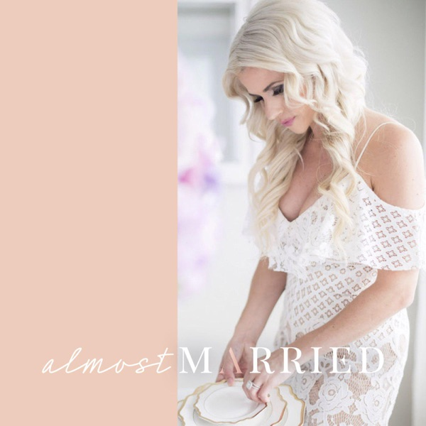 Almost Married: Everything You Need to Know to Plan Your Dream Wedding