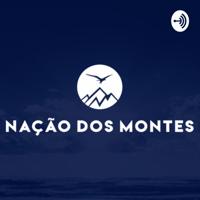 Nação dos Montes podcast