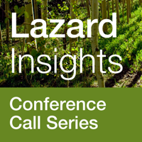 Lazard Insights podcast