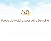 Parole de Victoire de la Semaine. (PVS) podcast