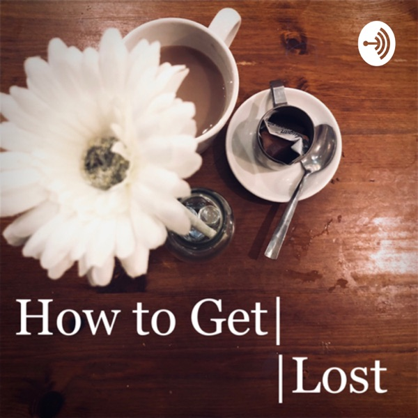 How to Get Lost