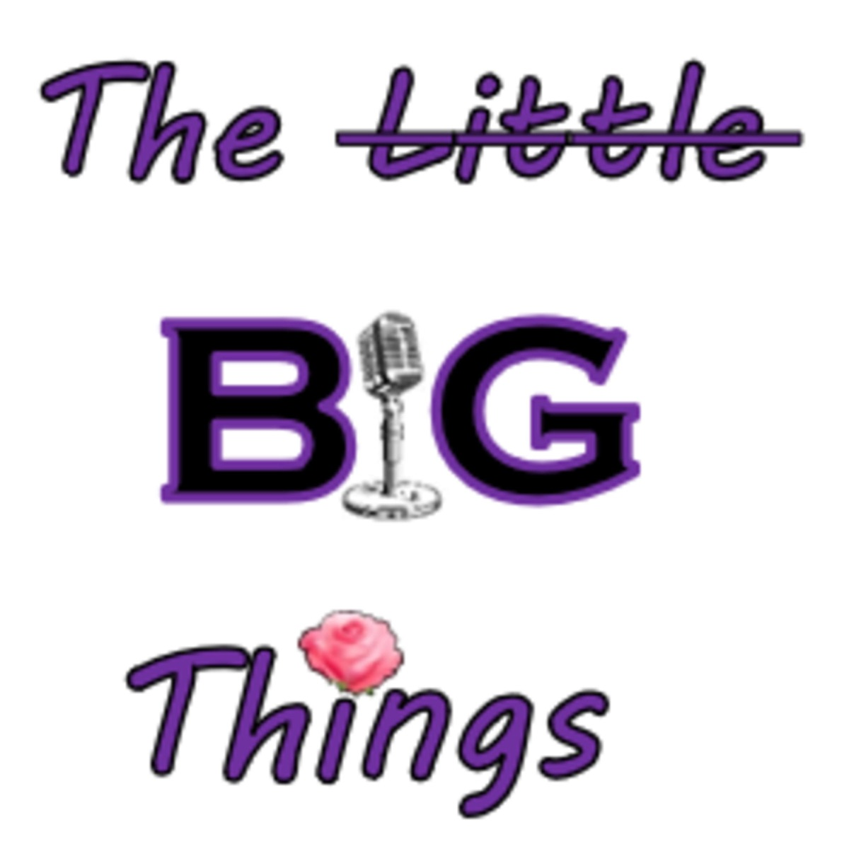 The Little Big Things Podcast