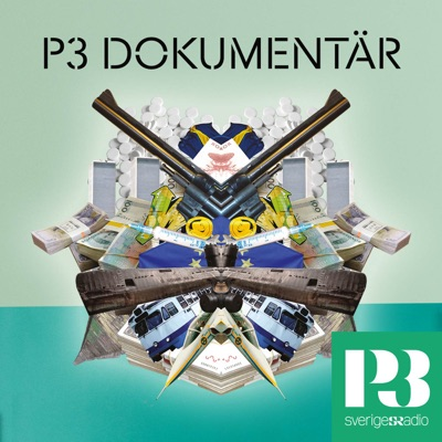 P3 Dokumentär:Sveriges Radio