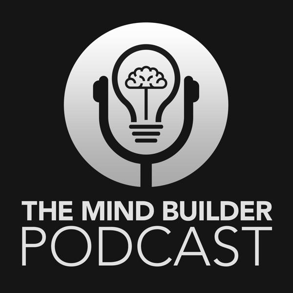 The Mind Builder Podcast- Amer Kamra