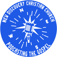 New Discovery Christian Church  Podcast podcast