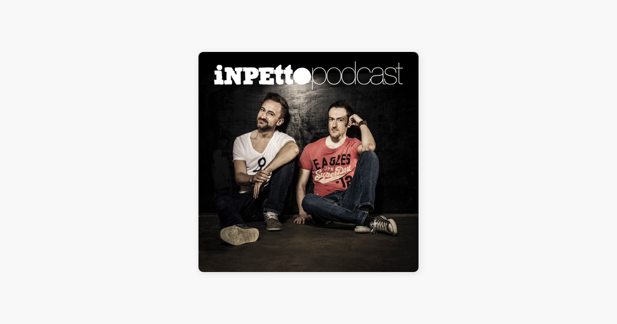 Inpetto Podcast on Apple Podcasts