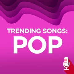 Trending Songs: Pop
