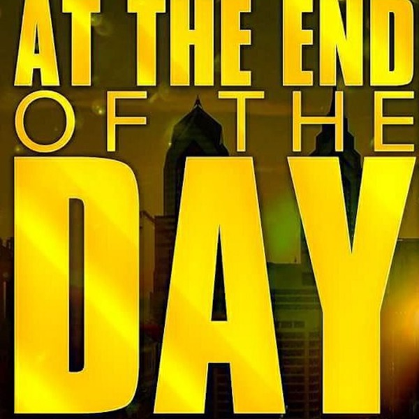 At The End Of The Day Podcast