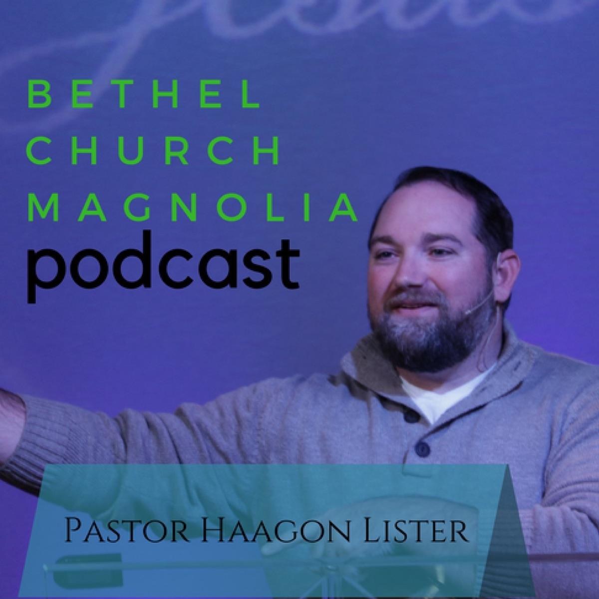Bethel Church Magnolia Podcast