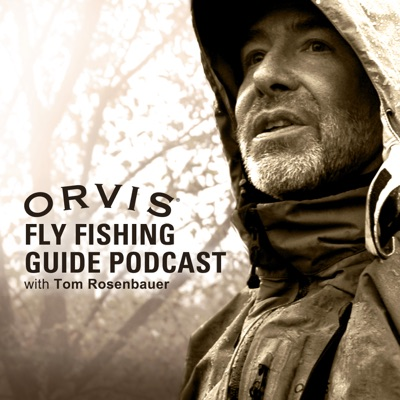 The Orvis Fly-Fishing Podcast