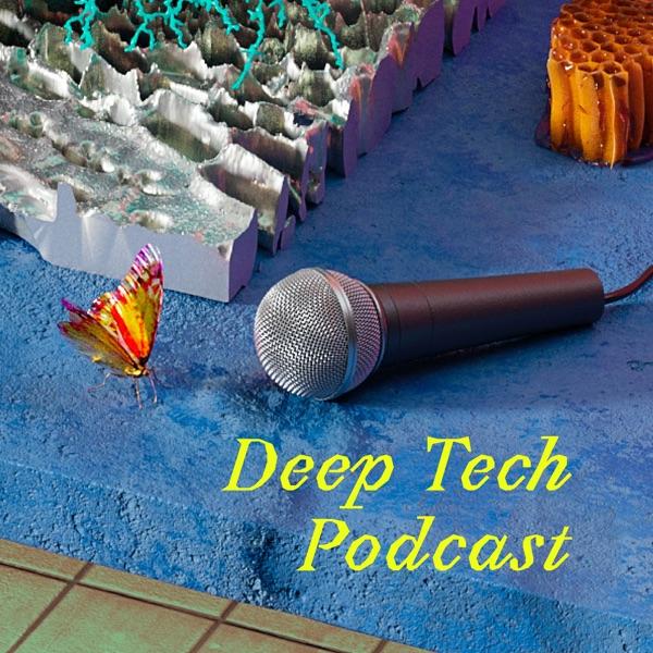 Deep Tech Podcast