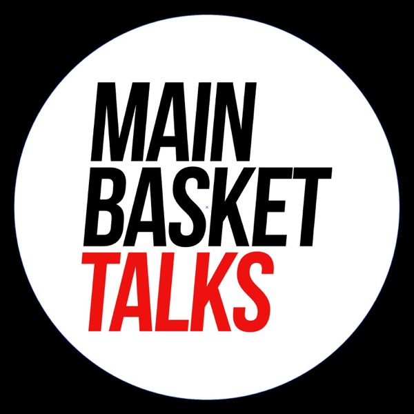mainbasket talks