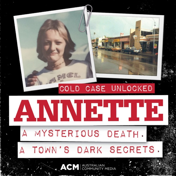 Annette: Cold case unlocked