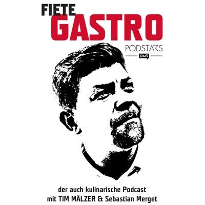 Fiete Gastro - Der auch kulinarische Podcast:Tim Mälzer / Sebastian Merget