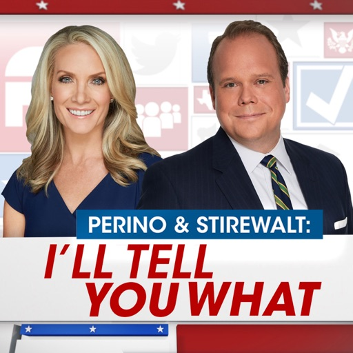 Cover image of Perino & Stirewalt: I'll Tell You What